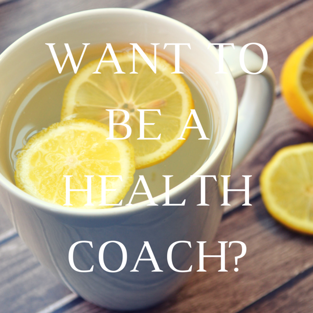 Want to Be a Health Coach-